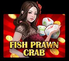 รีวิวเกม Fish Prawn Crab เกมน้ำเต้าปูปลา