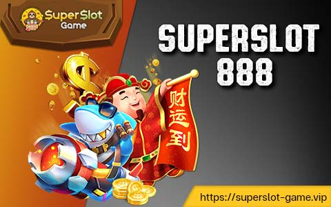 superslot888 สล็อตแตกบ่อย